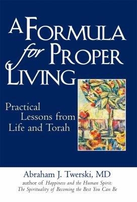 A Formula for Proper Living PDF