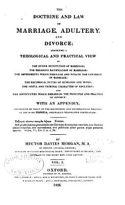 The Doctrine and Law of Marriage  Adultery  and Divorce