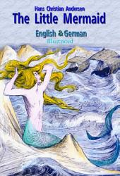 The Little Mermaid: English & German, Illustrated