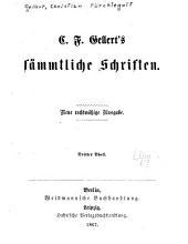 C.F. Gellert's sämmtliche Schriften: T. Die zärtlichen Schwestern, ein Lustspiel