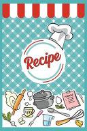 My Recipe Book to Write In