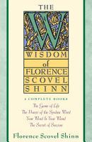 Wisdom of Florence Scovel Shinn PDF