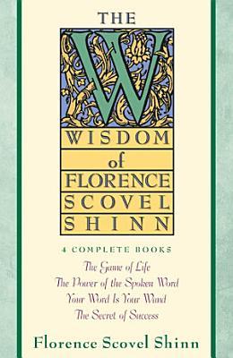 Wisdom of Florence Scovel Shinn