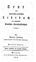 Teut oder theoretisch praktisches Lehrbuch der gesammten deutschen Sprachwissenschaft  3  verb  u  verm  Ausg PDF
