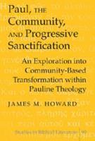 Paul  the Community  and Progressive Sanctification PDF