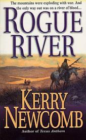 Rogue River: The Texas Anthem Series: