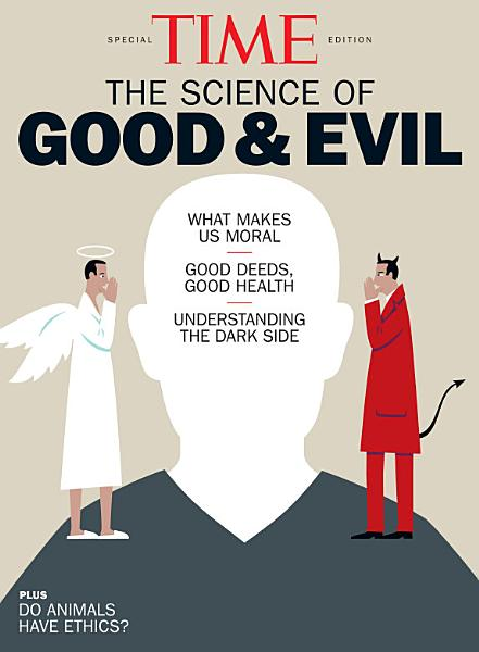 Download TIME the Science of Good and Evil Book