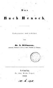 Das Buch Henoch [Aethiopic book] uebers. und erklärt von A. Dillmann