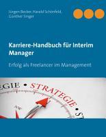 Karriere Handbuch f  r Interim Manager PDF