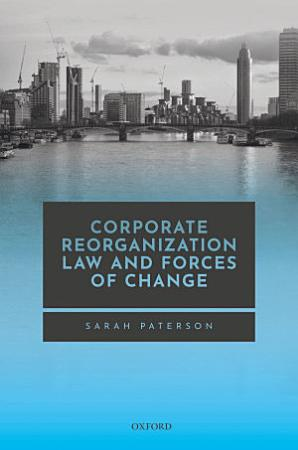 Corporate Reorganisation Law and Forces of Change PDF