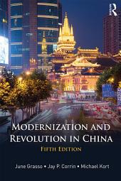 Modernization and Revolution in China: Edition 5