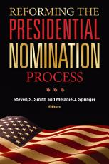 Reforming the Presidential Nomination Process PDF