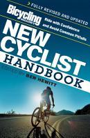 Bicycling Magazine s New Cyclist Handbook PDF