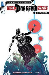 Justice League: Darkseid War: Superman (2015) #1