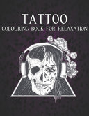 Tattoo Colouring Book for Relaxation