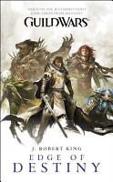 Guild Wars  Edge of Destiny PDF