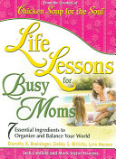 Life Lessons for Busy Moms PDF