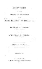 Reports of Cases Argued and Determined in the Supreme Court of Tennessee: Volume 74