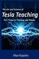 The Art and Science of Tesla Teaching