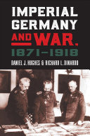 Imperial Germany and War  1871 1918 PDF