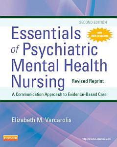 Essentials of Psychiatric Mental Health Nursing   Revised Reprint   E Book Book