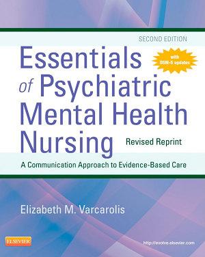 Essentials of Psychiatric Mental Health Nursing   Revised Reprint   E Book
