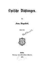 Franz Dingelstedt's Sämmtliche Werke: Lyrische Dichtungen