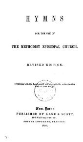 Hymns for the use of the Methodist Episcopal Church