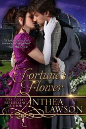 Fortune's Flower: Passport to Romance Book 1