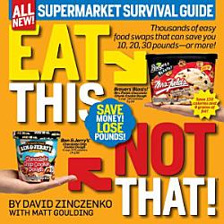 Eat This Not That Supermarket Survival Guide Book PDF