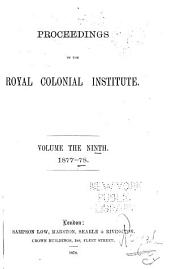 Proceedings of the Royal Colonial Institute: Volume 9