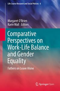 Comparative Perspectives on Work Life Balance and Gender Equality Book
