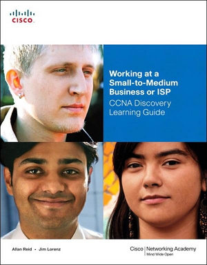 Working at a Small to Medium Business or ISP  CCNA Discovery Learning Guide