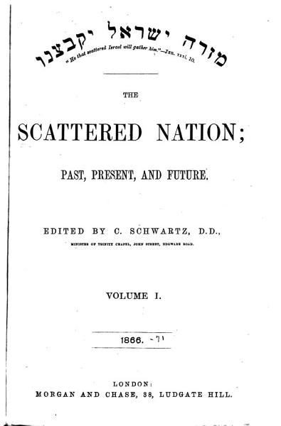 Download The Scattered Nation and Jewish Christian Magazine Book