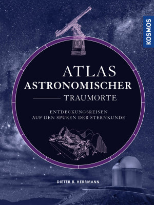 Atlas astronomischer Traumorte PDF