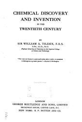 Chemical Discovery and Invention in the Twentieth Century