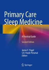 Primary Care Sleep Medicine: A Practical Guide, Edition 2