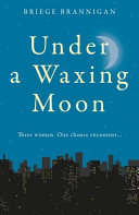 Under a Waxing Moon PDF