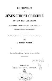 Le bienfait de Jésus-Christ crucifié envers les chrétiens: ouvrage célèbre du XVIe siècle récement retrouvé à Cambridge