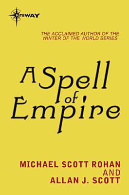 A Spell of Empire