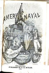 American Naval Biography: Comprising Lives of the Commodores, and Other Commanders Distinguished in the History of the American Navy