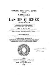 Grammaire de la langue quichée: drame indigène