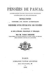 Pensées de Pascal: accompagnées de ses principaux opuscules littéraires et philosophique