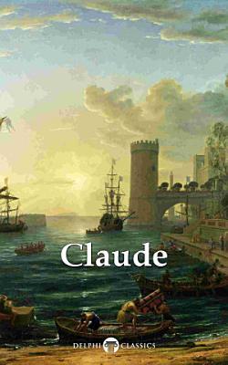 Delphi Complete Paintings of Claude Lorrain  Illustrated  PDF