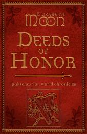 Deeds of Honor: Paksenarrion World Chronicles