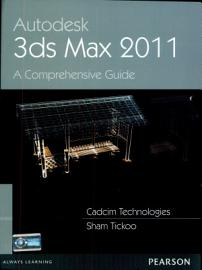 Autodesk 3ds Max 2011  A Comprehensive Guide