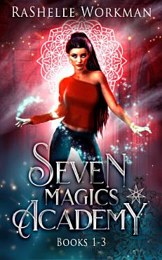 Seven Magics Academy Books 1 3  Blood and Snow  Fate and Magic    Queen of the Vampires PDF