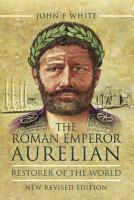 The Roman Emperor Aurelian PDF