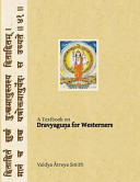 Dravyaguna for Westerners