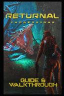 Returnal Guide and Walkthrough